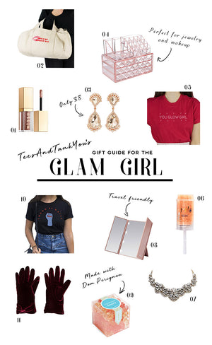 Gift Guide for the Glam Girl