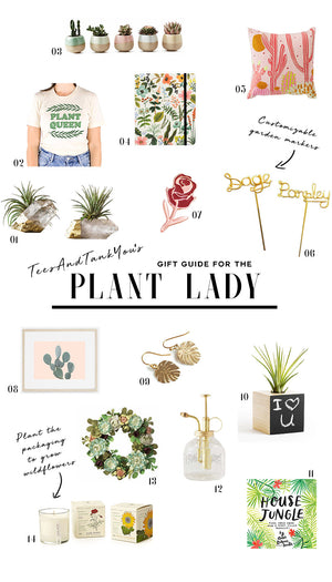 Gift Guide for the Crazy Plant Lady