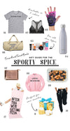 Gift Guide for Your Fav Sporty Spice