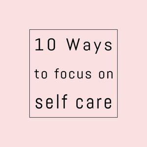 Top 5: Bailey + Lexi's ways to focus on self care
