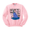 Bye Buddy Elf Crewneck Sweatshirt