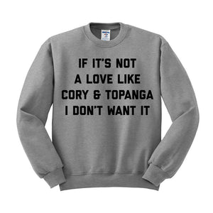 Cory And Topanga Love Sweatshirt - Femfetti