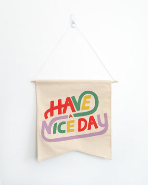 Have A Nice Day Wall Hang - Femfetti