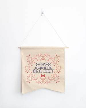Home Is Where The Bra Isn't Wall Hang - Femfetti