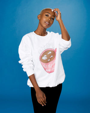 Hot Chocolate and Chill Sweatshirt - Femfetti