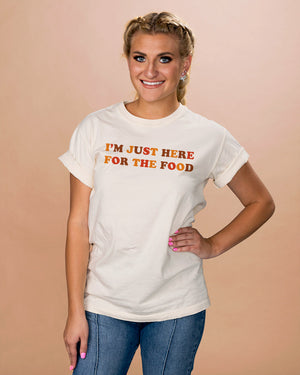 Just Here For The Food Shirt - Femfetti