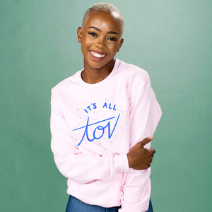 It's All Tov Crewneck Sweatshirt - Femfetti