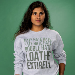 Loathe Entirely Crewneck Sweatshirt