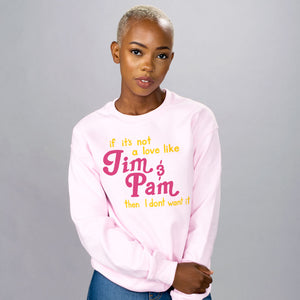 Love Like Jim and Pam Crewneck Sweatshirt