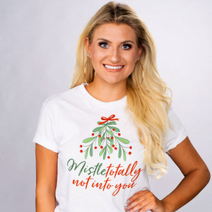 Mistletotally Not Into You Shirt