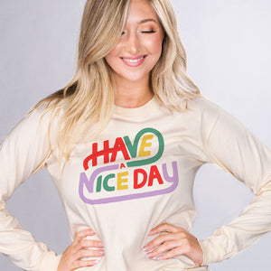 Have a Nice Day Long Sleeve - Femfetti