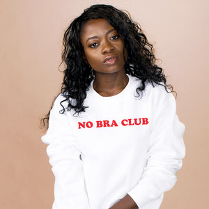 No Bra Club Sweatshirt - Femfetti