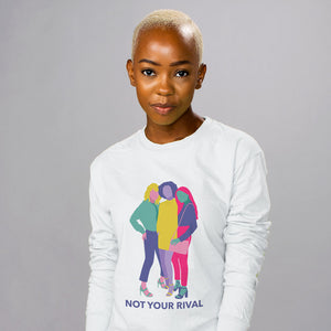 Not Your Rival Long Sleeve - Femfetti