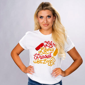 Life Liberty And Hot Dogs Shirt - Femfetti