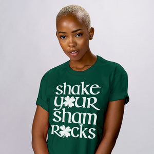 Shake Your Shamrocks Shirt - Femfetti