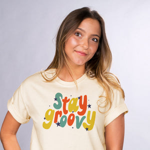 Stay Groovy Shirt