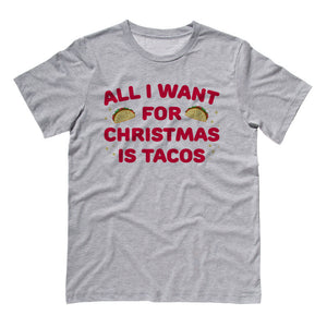 All I Want For Christmas is Tacos Shirt - Femfetti