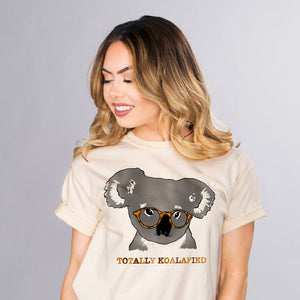 Totally Koalafied Shirt