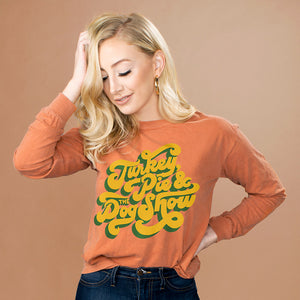 Turkey, Pie, And The Dog Show Long Sleeve Shirt - Femfetti