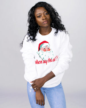 Where My Ho's At Sweatshirt - Femfetti