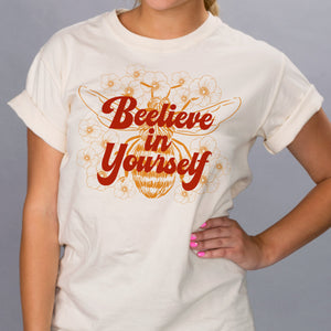 Bee-lieve in Yourself Shirt