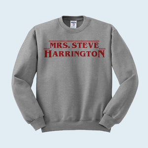 Mrs. Steve Harrington Sweatshirt