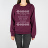 If It's Snowing I'm Not Going Crewneck Sweatshirt - Femfetti