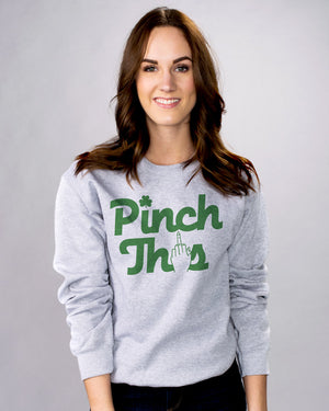 Pinch This Sweatshirt