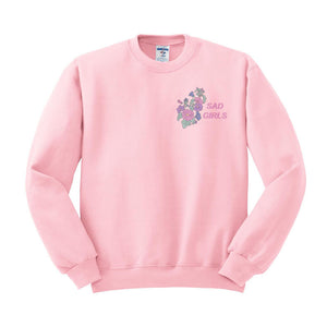 Sad Girls Crewneck Sweatshirt - Dainty Dirtbags
