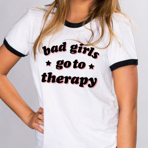 Bad Girls Go To Therapy Ringer Tee - Femfetti