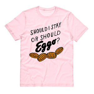 Should I Stay Or Should Eggo? Shirt - TeesAndTankYou