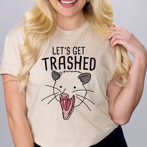 Let's Get Trashed Shirt