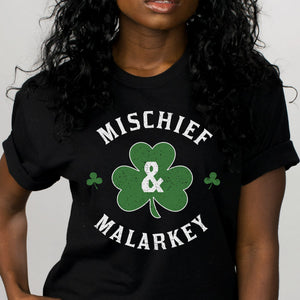 Mischief and Malarkey Shirt