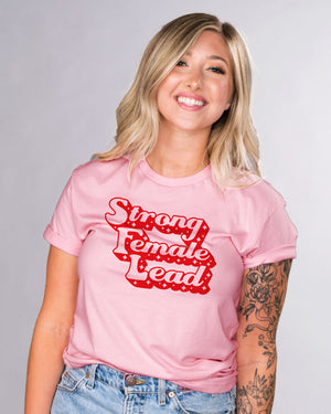 Strong Female Lead Shirt