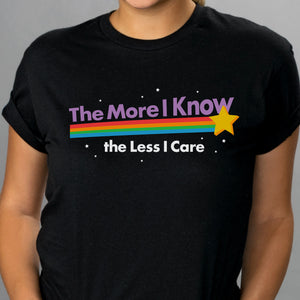 The Less I Care Shirt