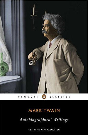 Mark Twain Autobiographical Writings