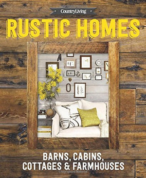 Country Living Rustic Homes