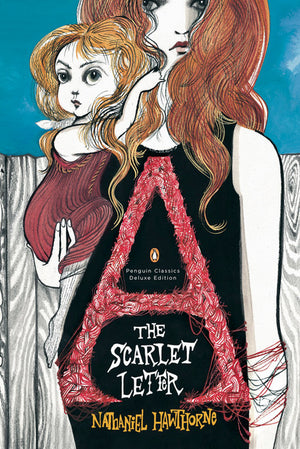 The Scarlet Letter Deluxe Edition
