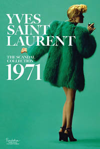 Yves Saint Laurent - The Scandal Collection, 1971