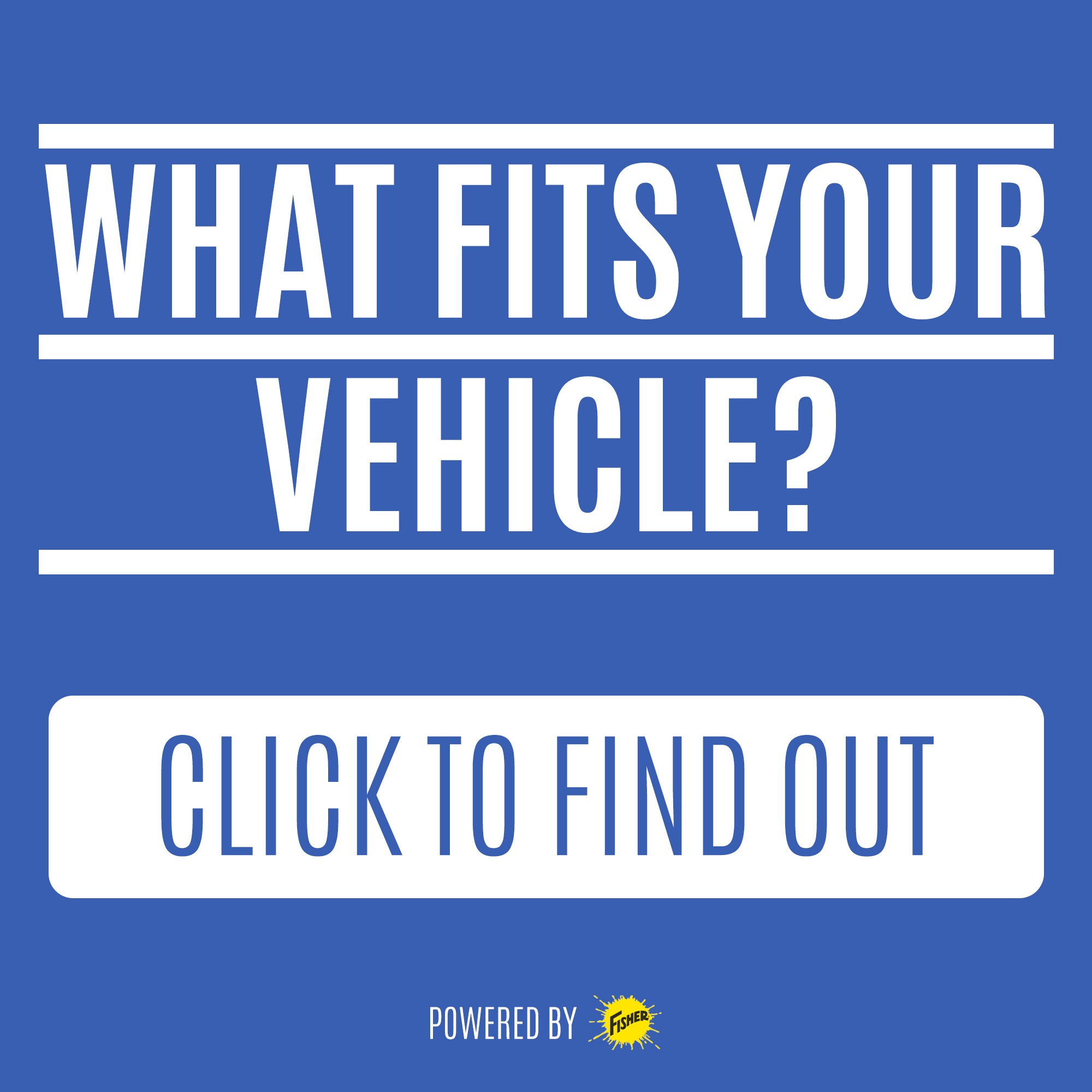 What Fits Your Vehicle