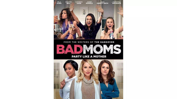 Bad Moms, R Rated, DVD