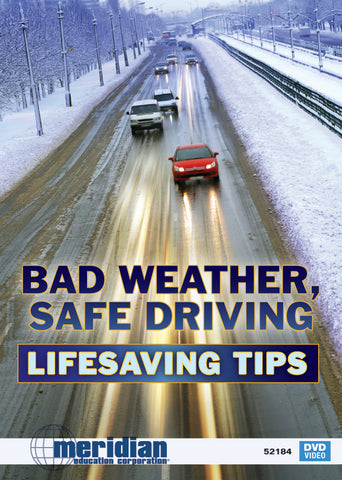 Bad Weather Safe Driving Lifesaving Tips - Item #345