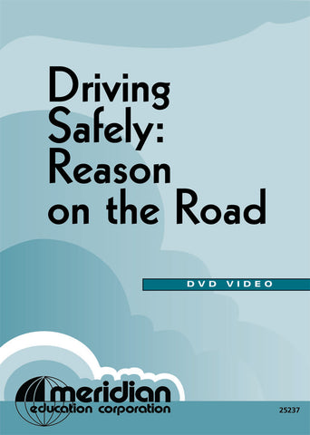 DRIVING SAFELY: Reason on the Road Item #385