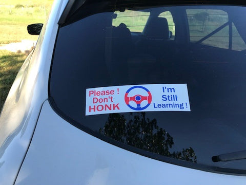 Please Don't Honk - Window Decal - Item #60