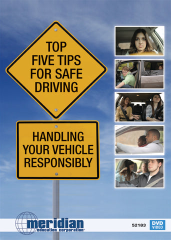 Top 5 Tips for Safe Driving: Handling Your Vehicle Responsibly - ITEM #380