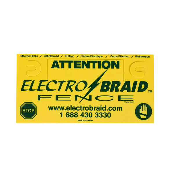 ElectroBraid Fence Warning Sign