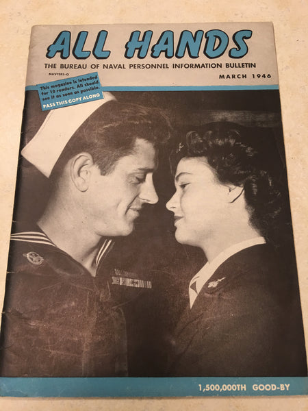 March, 1946 All Hands Navy Bulletin - 1,500,000th Good-By