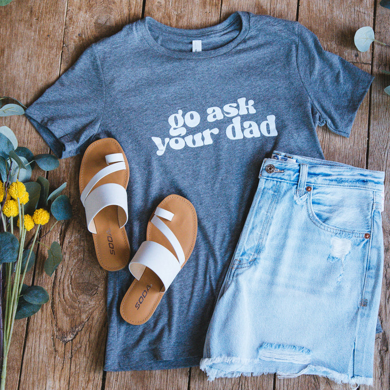Go Ask Your Dad Graphic Tee, Deep Heather