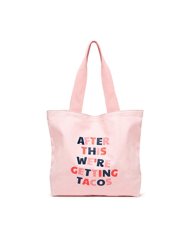 BIG CANVAS TOTE - AFTER THIS WE'RE GETTING TACOS | Ban.do