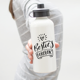Besties Forever Water Bottle